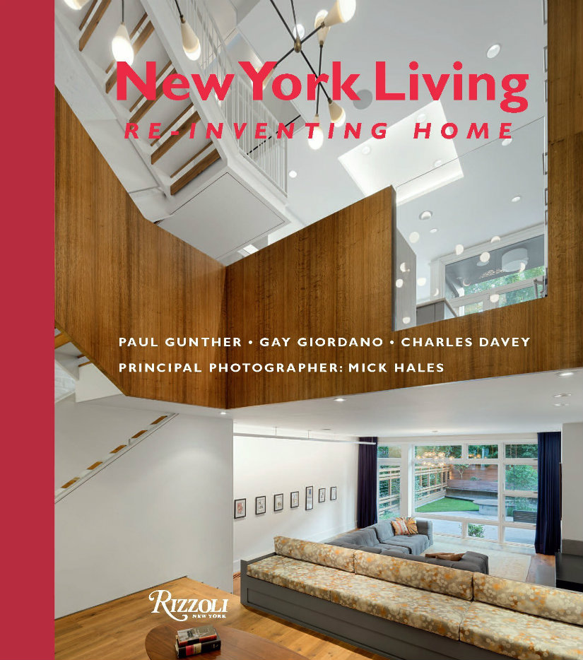 New York Living: Re Inventing Home By Paul Gunther
