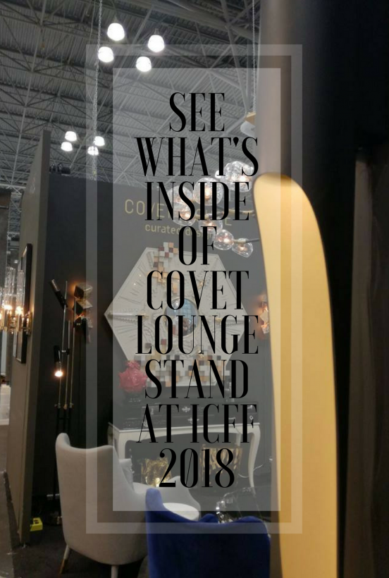 SEE WHAT´S INSIDE OF COVET LOUNGE STAND AT ICFF 2018 | This is an amazing pieces to complement your interior design projects! See more at brabbucontract.com/inspirations-and-ideas